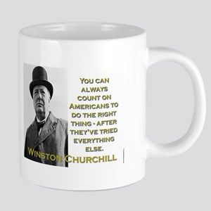 You Can Always Count On Americans - Churchill 20 o