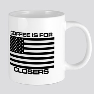 COFFEE IS FOR CLOSERS Mugs