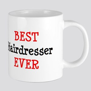 best hairdresser ever 20 oz Ceramic Mega Mug