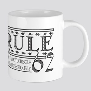 Rule 62 Alcoholism Saying Mugs