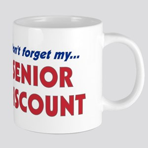 """Don't Forget My Senior Discount"" Large Mugs"
