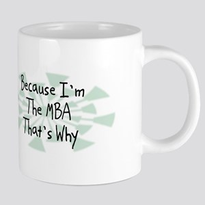 Because MBA Mugs