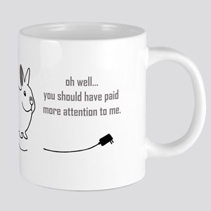 oh well... (bunnies chew cabl Mugs