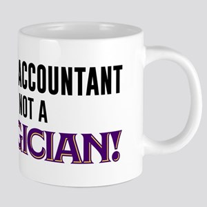 I'm An Accountant Not A Mag 20 oz Ceramic Mega Mug