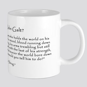 "Who is John Galt? ""To Shrug"" Quote Mugs"