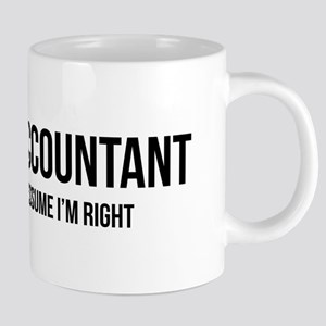 I'm An Accountant Let's Jus 20 oz Ceramic Mega Mug
