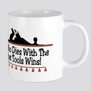 Dies with most tools Mugs