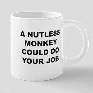 Nutless Monkey Mugs