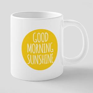 Good morning sunshine 20 oz Ceramic Mega Mug