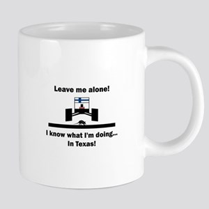 Leave me alone ... Texas Mugs