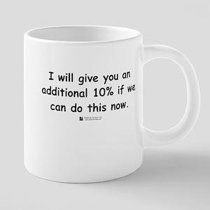 Additional 10% - Mugs