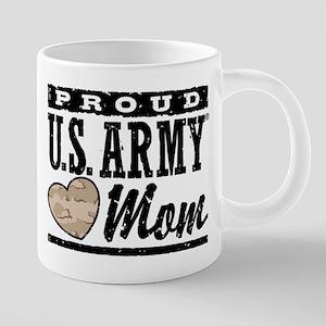 Proud U.S. Army Mom Mugs