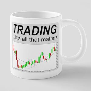 Trading...its all that matters Mugs