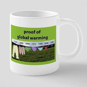 Proof of Global Warming Mugs