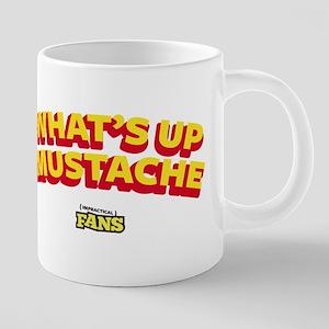 What's up Mustache. Impract 20 oz Ceramic Mega Mug