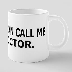Call Me Doctor Mugs