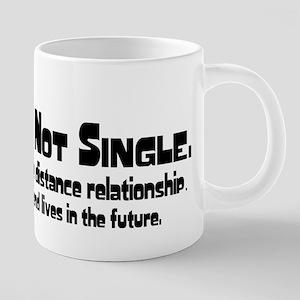 No, Im not single. Mugs