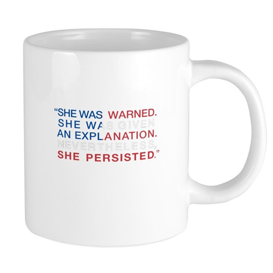 She Was Warned - Nevertheless She Persisted - Red