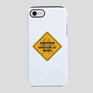 Amateur at Work iPhone 7 Tough Case