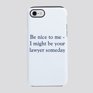 lawyer someday iPhone 8/7 Tough Case