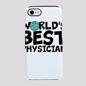 World's Best Physician iPhone 7 Tough Case