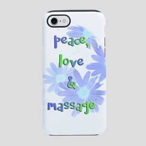 Peace, Love and Massage iPhone 7 Tough Case