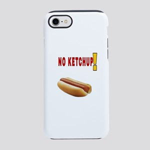 NO KETCHUP iPhone 8/7 Tough Case