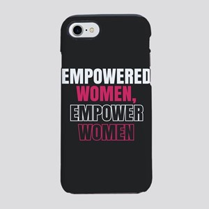 Empowered Women Empower Women iPhone 8/7 Tough Cas