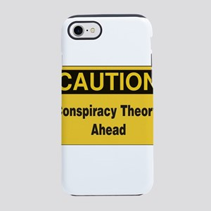 Caution Conspiracy Theory Ahead iPhone 8/7 Tough C