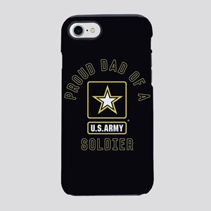 Proud Dad of A U.S. Army Soldi iPhone 7 Tough Case