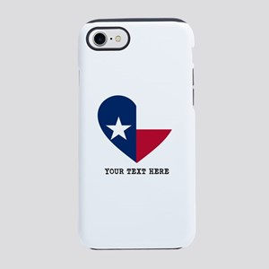 Custom Texas flag Heart iPhone 7 Tough Case