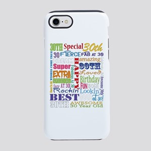 30th Birthday Typography iPhone 7 Tough Case