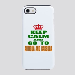 Keep Calm And Go To Antigua iPhone 8/7 Tough Case