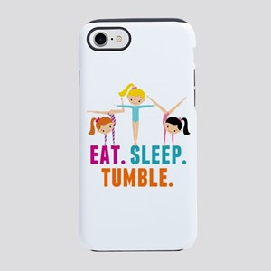 Eat Sleep Tumble iPhone 7 Tough Case