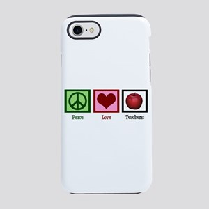 Peace Love Teachers iPhone 7 Tough Case