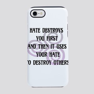 Hate Destroys You iPhone 8/7 Tough Case