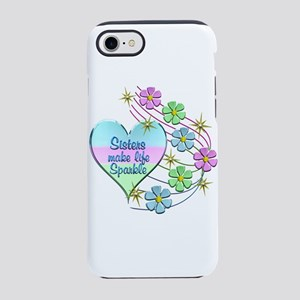 Sisters Make Life Sparkle iPhone 8/7 Tough Case