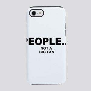 people not a big fan music iPhone 8/7 Tough Case