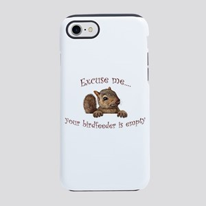 Excuse me...your birdfeeder iPhone 8/7 Tough Case