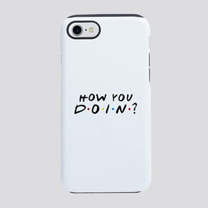 How You Doin? iPhone 7 Tough Case