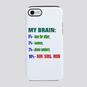 My Brain, 90% Kuk Sool Won iPhone 8/7 Tough Case