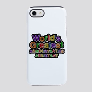 World's Greatest Administrative Assistant iPhone 7