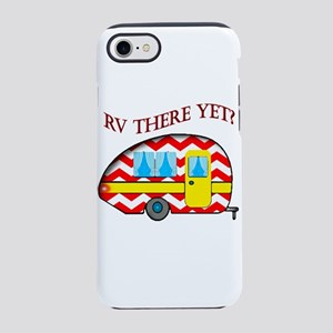 Rv There Yet? Iphone 7 Tough Case