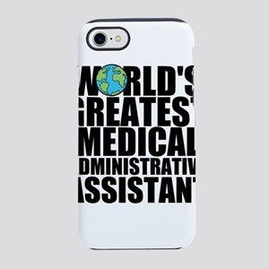World's Greatest Medical Administrative Assist