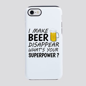 I Make Beer Disappear iPhone 8/7 Tough Case