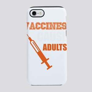 Vaccines Cause Adults Pro Va iPhone 8/7 Tough Case
