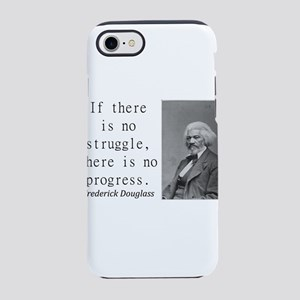 If There Is No Struggle iPhone 7 Tough Case