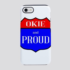Okie And Proud iPhone 8/7 Tough Case