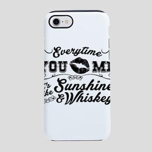 Kiss me- sunshine & whiskey iPhone 8/7 Tough Case