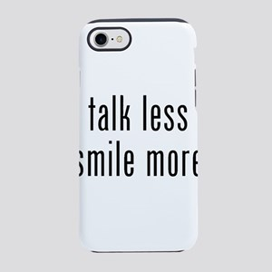 Talk Less Smile More iPhone 8/7 Tough Case
